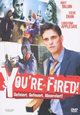 You're Fired! - Gefeiert. Gefeuert. Abserviert!