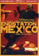 Endstation Mexico