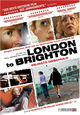 London to Brighton - Gejagte Unschuld