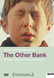 The Other Bank - Am anderen Ufer