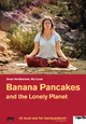 Banana Pancakes and the Lonely Planet